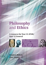 Philosophy and Ethics: A Resource for Year 11 ATAR / Year 12 General - SECONDHAND