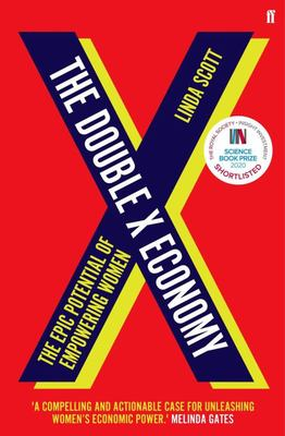 Double X Economy : The Epic Potential of Empowering Women