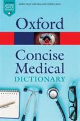 Concise Medical Dictionary 10E
