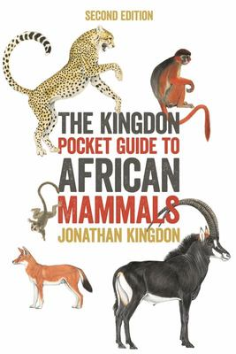The Kingdon Pocket Guide to African Mammals - Second Edition