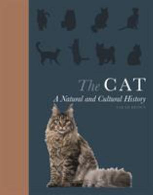 The Cat - a Natural and Cultural History