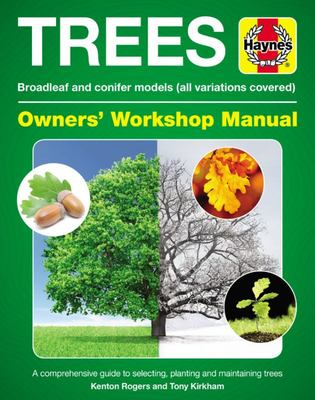 Trees - Broadleaf and Conifer Models (all variations covered) * A comprehensive guide to selecting, planting and maintaining trees