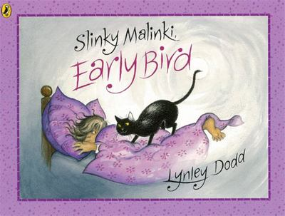 Slinky Malinki, Early Bird (PB)
