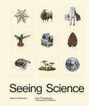Seeing Science - How Photography Reveals the Universe