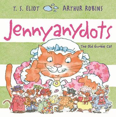 Jennyanydots - The Old Gumbie Cat