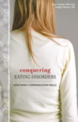 Conquering Eating Disorders - How Family Communication Heals