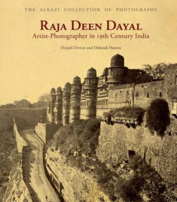 Raja Deen Dayal - Artist-Photographer in 19th-Century India