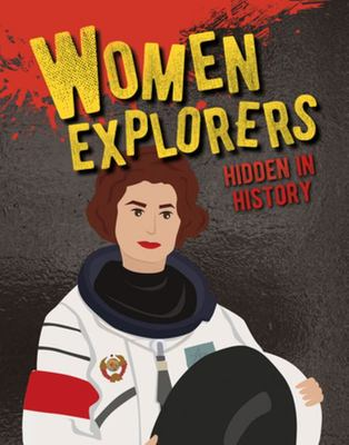 Women Explorers Hidden in History