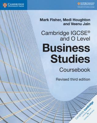 Cambridge IGCSE and O Level Business Studies Coursebook 3rd Edition