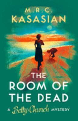 The Room of the Dead (A Betty Church Mystery #2)