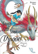 Seven Little Sons of the Dragon - A Collection of Seven Stories