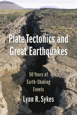 Plate Tectonics and Great Earthquakes - 50 Years of Earth-Shaking Events