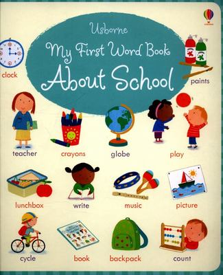 My First Word Book About School (Board Book)
