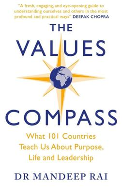 The Values Compass - What 101 Countries Teach Us about Purpose, Life and Leadership