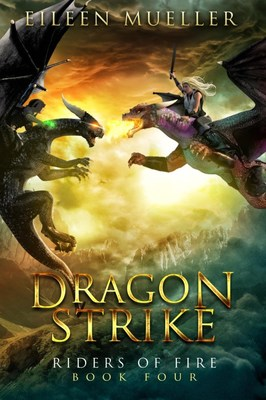 Dragon Strike (#4 Riders of Fire)