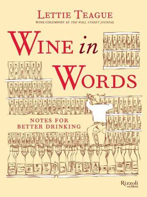 Wine in Words - Notes for Better Drinking