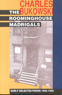 Rooming House Madrigals: Selected Poems, 1946-66