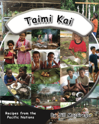 Taimi Kai: A Story from the Pacific (Children Of the Pacific)