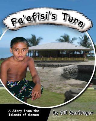 Fa'afisi's Turn: A Story from the Islands of Samoa (Children Of the Pacific)