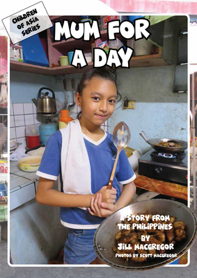 Mum for a Day: A Story from the Philippines (Children of Asia)