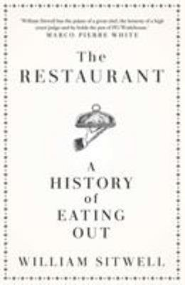 The Restaurant - A History of Eating Out