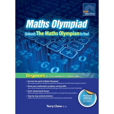 Maths Olympiad: Unleash the Maths Olympian in You!: Beginner (suit 9-10 years old)
