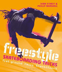 Freestyle Skateboarding Tricks - Flat Ground, Rails and Transitions