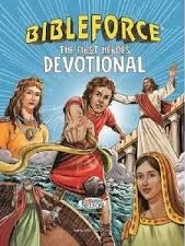 Bible Force The First Heroes Devotional