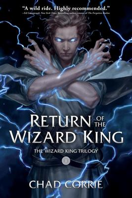 Return of the Wizard King: the Wizard King Trilogy Book One