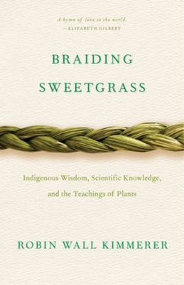 XBraiding Sweetgrass: Indigenous.. US Ed.
