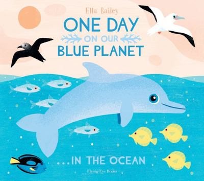 One Day on Our Blue Planet 4: In the Ocean