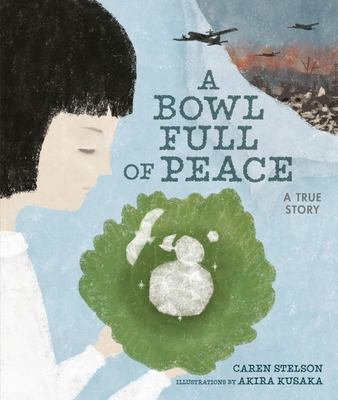 A Bowl Full of Peace: A True Story