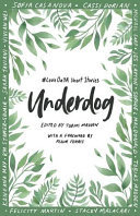 Underdog: #LoveOZYA Short Stories