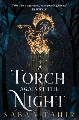 A Torch Against the Night (#2 Ember in the Ashes)