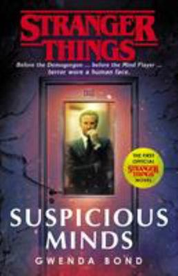 Stranger Things: Suspicious Minds (Prequel Novel #1)
