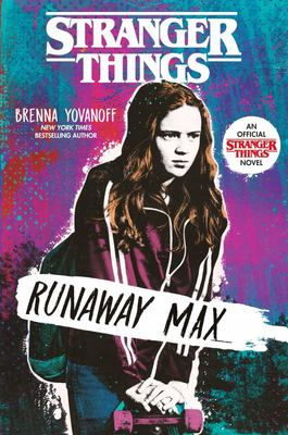 Stranger Things : Runaway Max