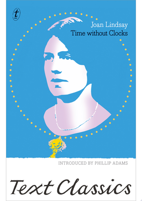 Time Without Clocks (Text Classics)