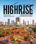 Highrise - The Towers in the World and the World in the Towers