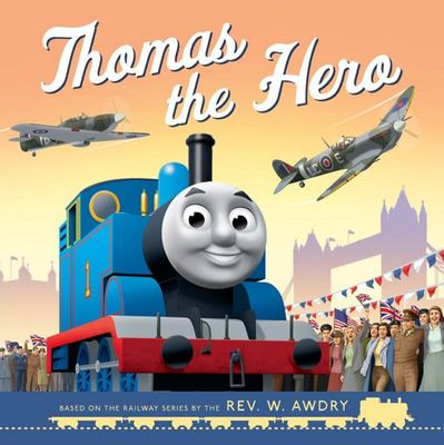 Thomas and Friends: Thomas the Hero - VE Day