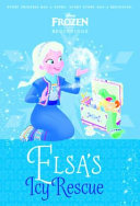Disney Frozen Beginnings: Elsas Icy Rescue