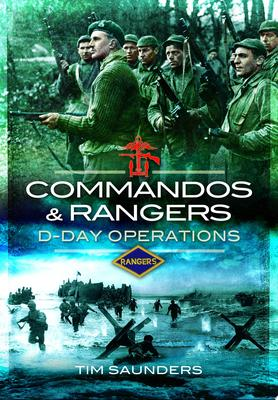 Commandos and RangersD-Day Operations