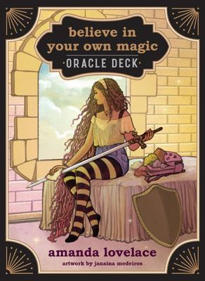 Believe in Your Own Magic - A 45-Card Oracle Deck and Guidebook