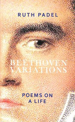Beethoven Variations - Poems on a Life