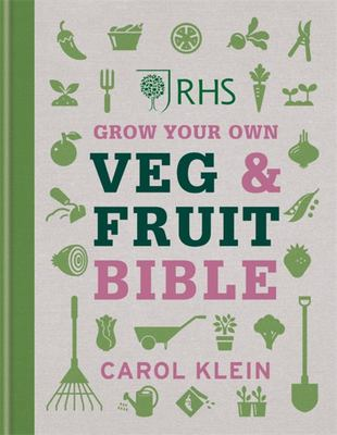 RHS Grow Your Own Fruit and Veg Bible