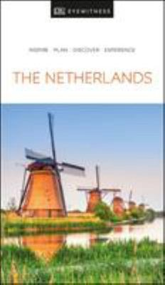 The Netherlands - Eyewitness Travel Guide