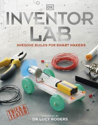 Inventor Lab: 20 Projects for Genius Makers