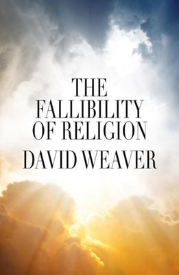 The Fallibility of Religion