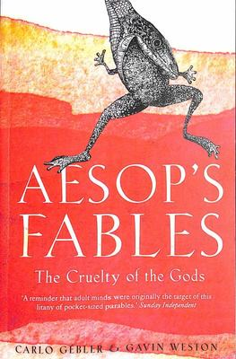 Aesop's Fables - The Cruelty of the Gods