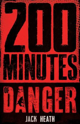 200 Minutes of Danger (#4 Countdown to Disaster)