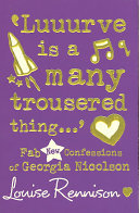 Luuurve is a Many Trousered Thing (Confessions of Georgia Nicolson #8)
